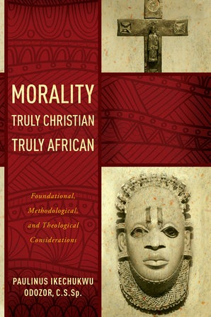 Morality Truly Christian, Truly African book image
