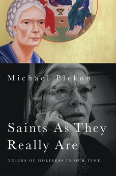 Saints As They Really Are