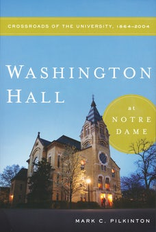 Washington Hall at Notre Dame