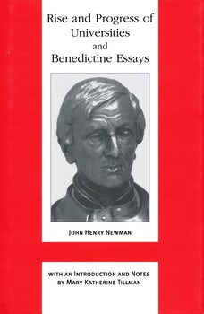 Rise and Progress of Universities and Benedictine Essays