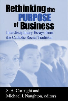Rethinking the Purpose of Business