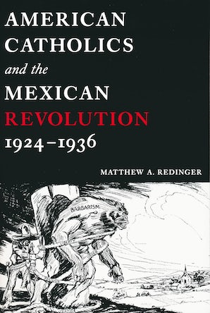 American Catholics and the Mexican Revolution, 1924-1936 book image