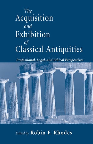 Acquisition and Exhibition of Classical Antiquities book image