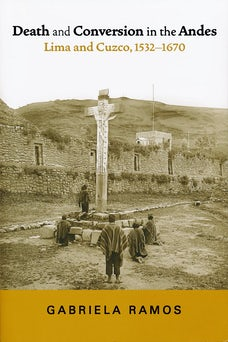 Death and Conversion in the Andes