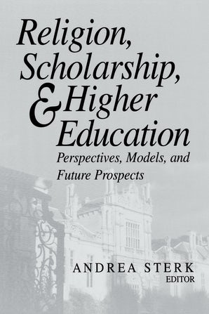 Religion, Scholarship, and Higher Education book image