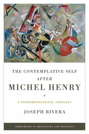 Contemplative Self after Michel Henry, The book image