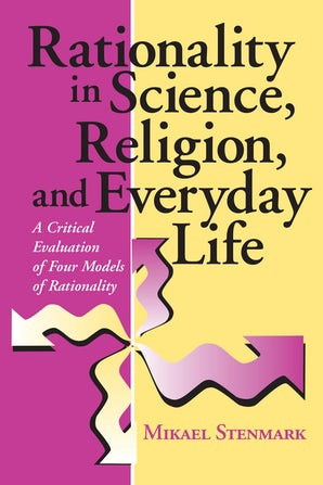 Rationality in Science, Religion, and Everyday Life book image