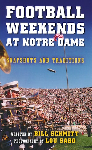 Football Weekends at Notre Dame book image