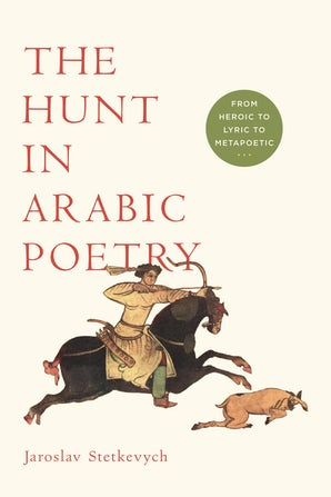 The Hunt in Arabic Poetry book image