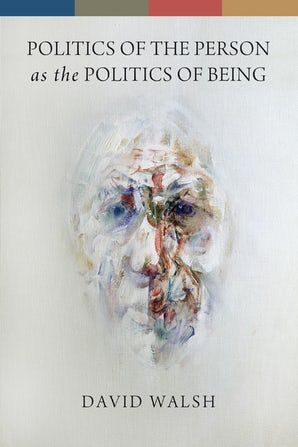 Politics of the Person as the Politics of Being book image