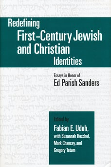 Redefining First-Century Jewish and Christian Identities