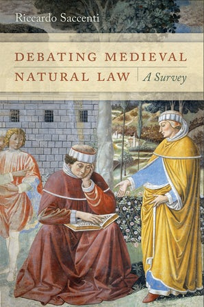 Debating Medieval Natural Law book image