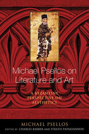 Michael Psellos on Literature and Art book image