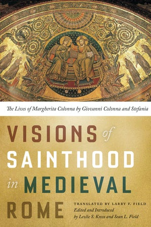 Visions of Sainthood in Medieval Rome book image