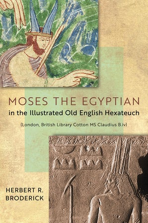 Moses the Egyptian in the Illustrated Old English Hexateuch (London, British Library Cotton MS Claudius B.iv) book image