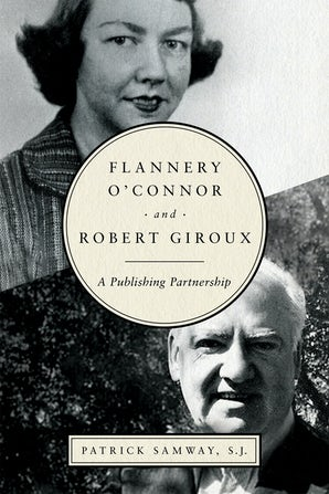 Flannery O'Connor and Robert Giroux book image