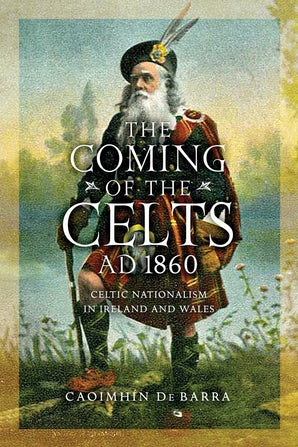 The Coming of the Celts, AD 1862 book image