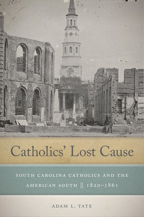 Catholics' Lost Cause book image