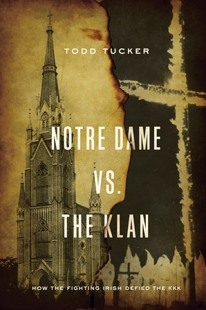 Notre Dame vs. The Klan book image