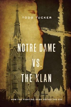 Notre Dame vs. The Klan book image