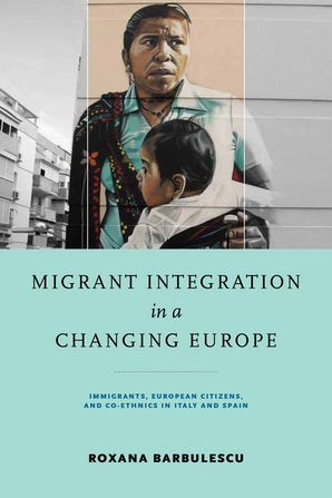 Migrant Integration in a Changing Europe book image