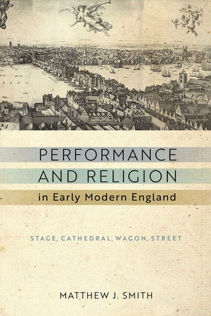 Performance and Religion in Early Modern England book image