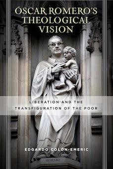 Óscar Romero's Theological Vision