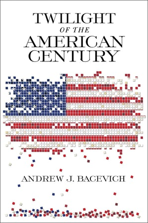 Twilight of the American Century book image