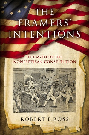 The Framers' Intentions book image