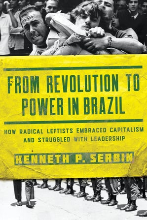 From Revolution to Power in Brazil book image