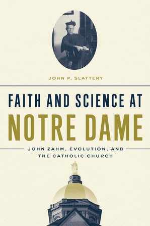 Faith and Science at Notre Dame book image