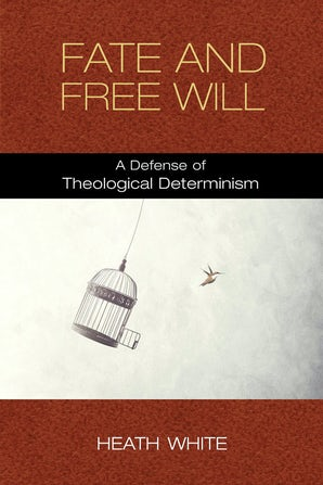 Fate and Free Will book image