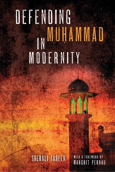 Defending Muḥammad in Modernity
