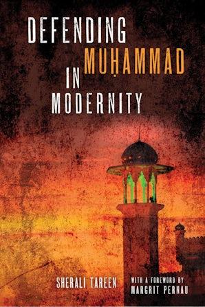 Defending Muḥammad in Modernity book image