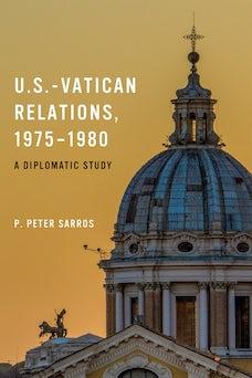 U.S.-Vatican Relations, 1975–1980