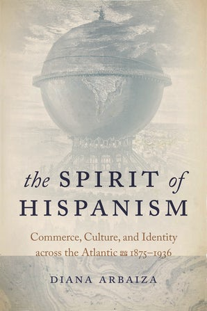 The Spirit of Hispanism book image