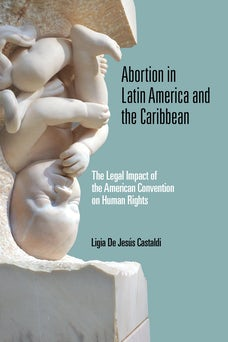 Abortion in Latin America and the Caribbean