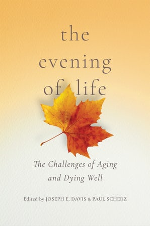 The Evening of Life book image