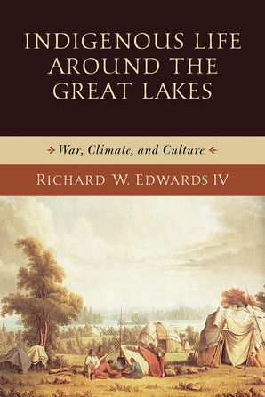 Indigenous Life around the Great Lakes book image