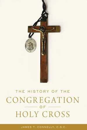 The History of the Congregation of Holy Cross book image