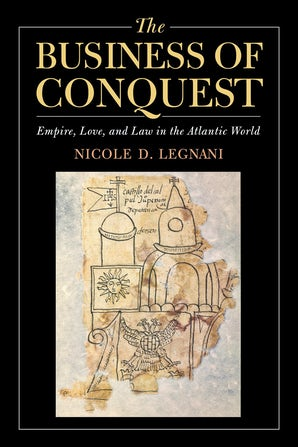 The Business of Conquest book image
