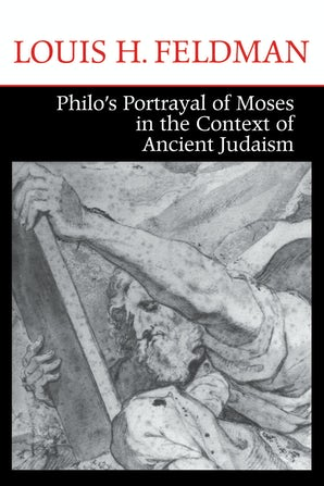 Philo's Portrayal of Moses in the Context of Ancient Judaism book image