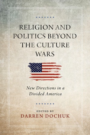 Religion and Politics Beyond the Culture Wars book image