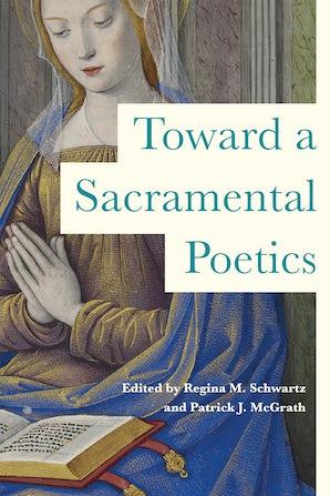 Toward a Sacramental Poetics book image