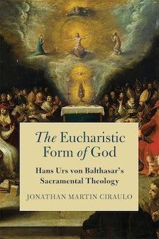 The Eucharistic Form of God