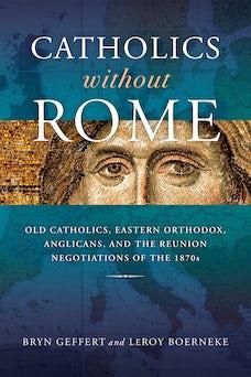 Catholics without Rome