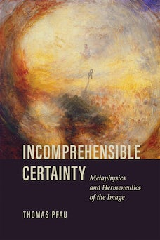 Incomprehensible Certainty